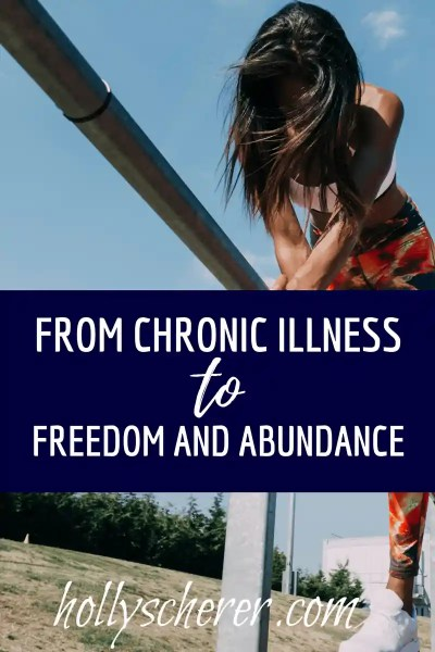From Chronic Illness to Freedom and Abundance – Reader Success Story