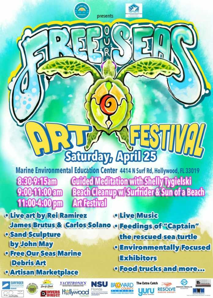 3rd Annual Free Our Seas Art Festival & Earth Day Celebration at Carpenter House on Hollywood Beach Set for April 25