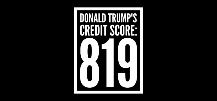 Trump's Credit Score