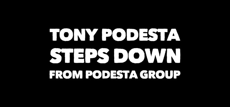 Tony Podesta Steps Down