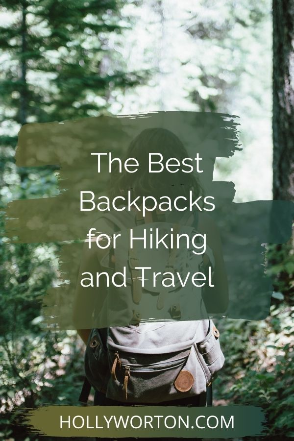 The Best Backpacks for Hiking and Travel