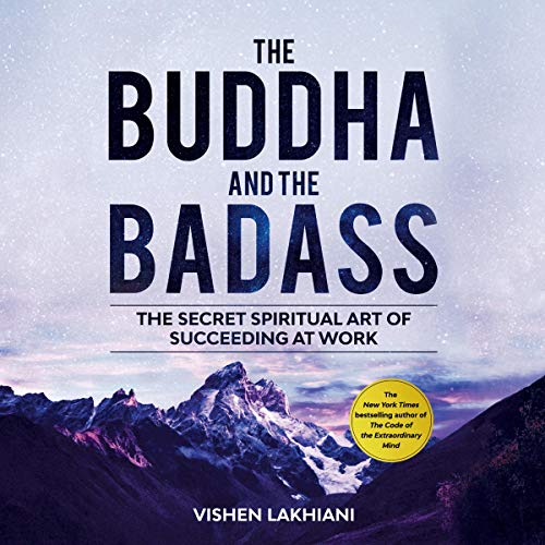 The Buddha and the Badass<br>The Secret Spiritual Art of Succeeding at Work Book Cover