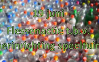 19 juni – Flessenactie t.b.v. herinrichting speeltuin 🗓