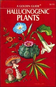 Hallucinogenic Plants - A Golden Guide free pdf ebook