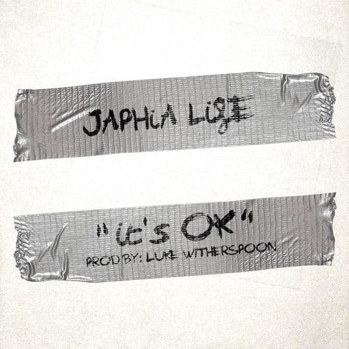 japhia life its ok