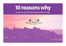 10 reasons to choose Holyrood PR in Scotland
