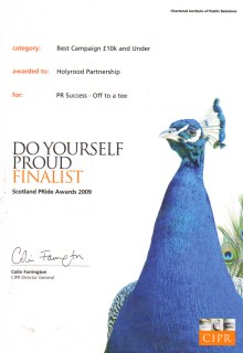 PR agency Holyrood PR was a finalist at the 2009 CIPR PRIDE AWARDs in the BEST CAMPAIGN £10K AND UNDER category