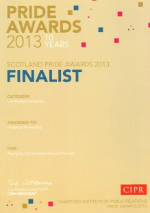 Scottish public relations agency Holyrood Partnership was a fnalist at the 2013 CIPR PRIDE AWARDs in the LOW BUDGET CAMPAIGN category