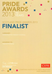 At the 2013 PRide PR Awards, PR agency Holyrood Partnership was a finalist in the Outstanding Public Relations Consultancy category