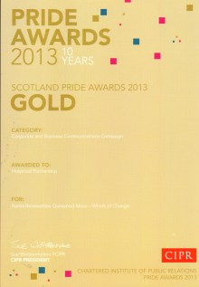 Gold award for Corporate and Business Communications was awarded to PR agency Holyrood PR at the 2013 CIPR PRIDE AWARDS