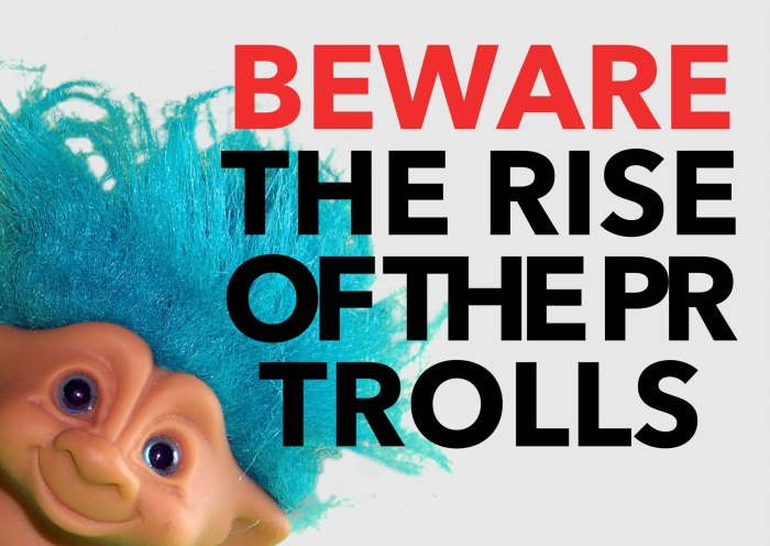 Edinburgh PR agency highlight why you need to beware of the rise of the PR troll