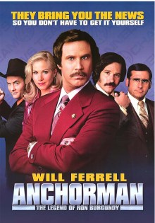 Ron Burgundy, the comedy TV news anchorman