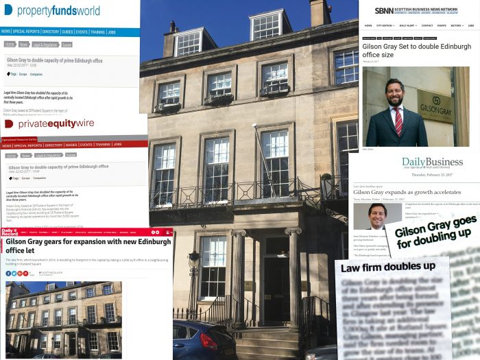 Gilson Gray's New Edinburgh Officce Expansion gained excellent coverage as a result of expert Legal PR