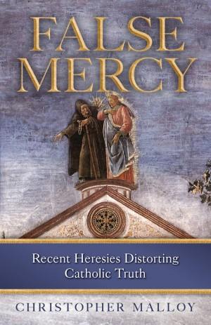 False Mercy