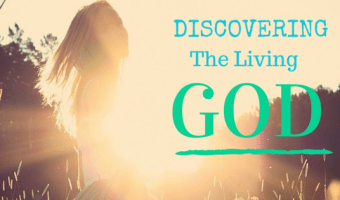 Discovering the Living God