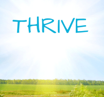 How to Thrive and Prosper
