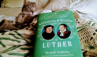 Katharina & Martin Luther – A Book Review