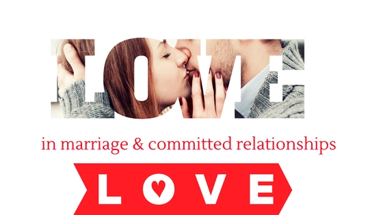 Love in Marriage and Committed Relationships