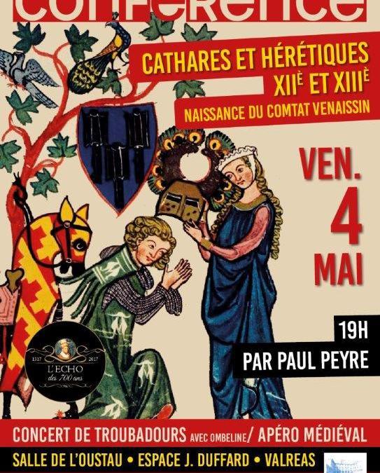 Conférence «Cathares et hérétiques, XIIème et XIIIème siècles» – Concert «Troubadours»