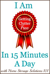 I Am Getting Clutter Free in 15 Minutes a Day
