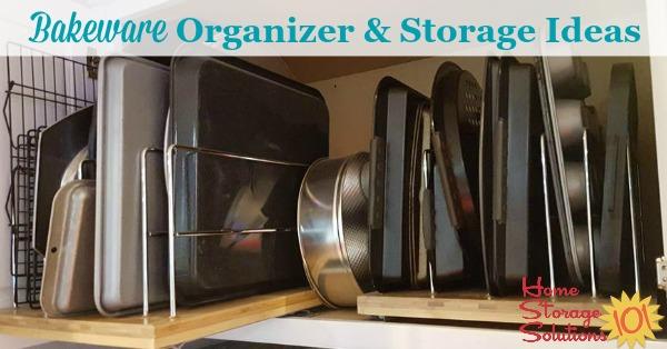 bakeware organizer storage ideas