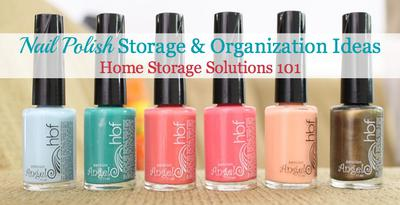 Nail Polish Storage Anization Ideas