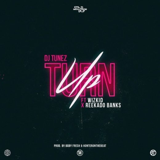 INSTRUMENTAL: DJ Tunez – Turn Up Ft. Wizkid x Reekado Banks (Prod By 2Flexing)