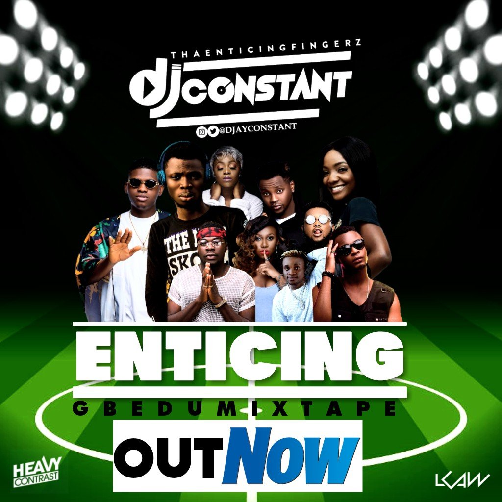 MIXTAPE: DJ Constant - Enticing Gbedu Mix