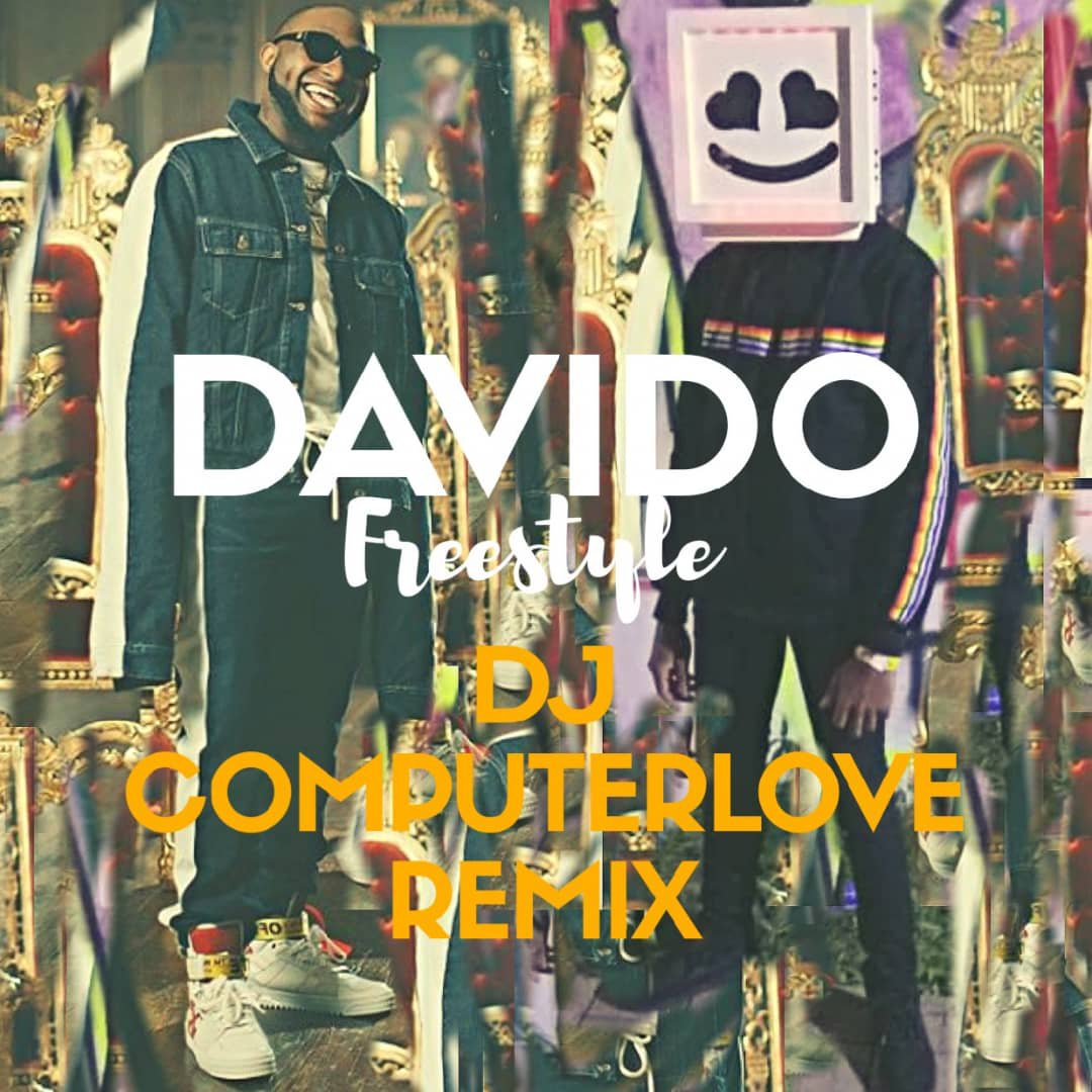 MP3: DJ Computerlove - Davido Freestyle (Refix)