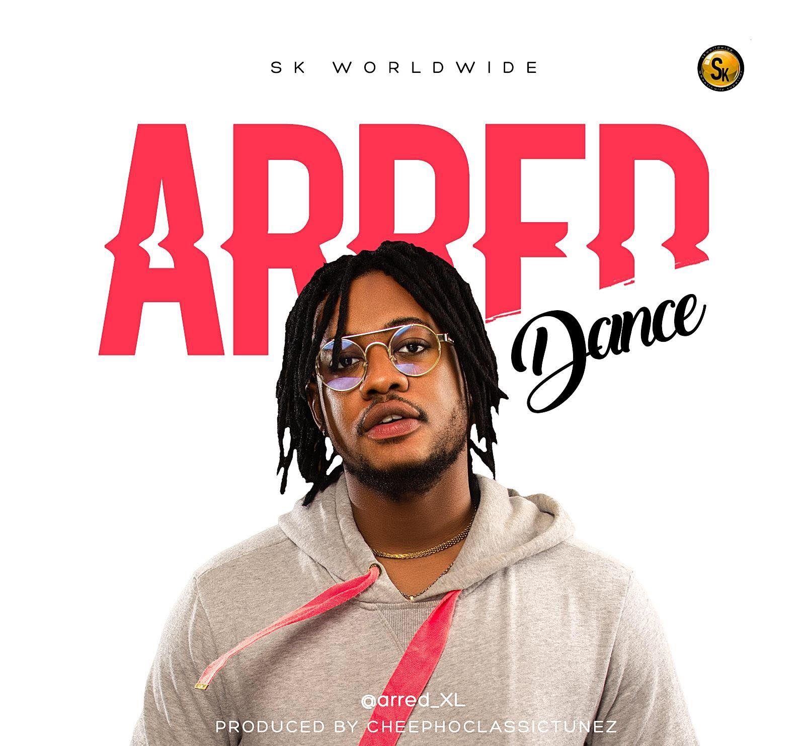 DOWNLOAD MP3: Arred Dance - Arred (@arred_xl) |(Prod  By