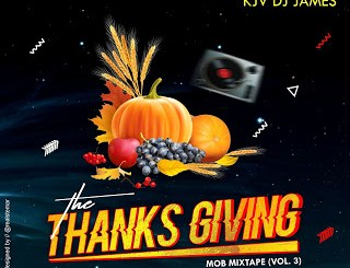 Mob²²Xclusive ft. KJV DJ James - The Thanksgiving (MOB Mix Vol.3)