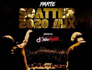 2020 PARTE SCATTER MIX by DJ MIKEWEALTH