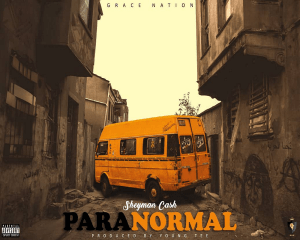 Sheyman Cash - ParaNormal (Prod. by Young Tee)