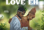 M-Plus Herbalist Ft. Oso D – Love Eh