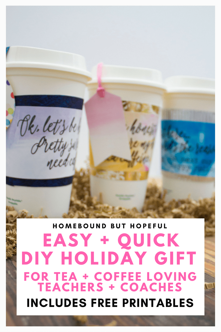 Need a cute teacher gift idea that's simple to make and sure to make any coffee lovers day? Grab the free printables to put together these adorable coffee cup gifts perfect for teachers, coaches, and bus drivers this holiday season. #teachergift #holidaygift #coachgift #busdrivergift #christmasgift #diygift #printablegift #easyteachergift