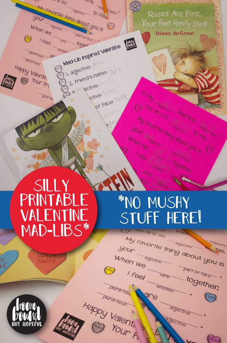 Have some fun with A Mad Lib Valentine printables from Kate from Homebound but Hopeful.