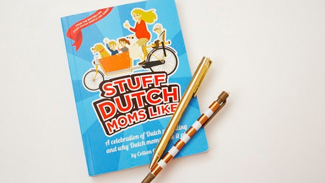 Going Dutch! My Reflections on 'Stuff Dutch Moms Like'