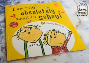 Back To School Book List- I Am Too Absolutely Small For School