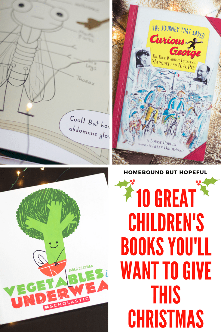 Looking for the perfect children's book to tuck in a stocking or place under the tree this Christmas? Check out ten favorite recent additions to our home library, perfect for kids of all ages! #ad #holidaygiftguide #giftsforreaders #childrensliterature #picturebooks #Christmasshopping