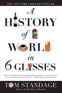 A History of the World in 6 Glasses Kindle Edition