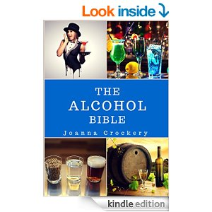 The Alcohol Bible: Brewing, serving and bartending