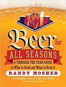 Beer for All Seasons: A Through-the-Year Guide to What to Drink and When to Drink It Paperback