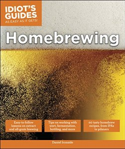Idiot's Guides: Homebrewing Kindle Edition