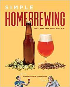 Simple Homebrewing: Great Beer, Less Work, More Fun