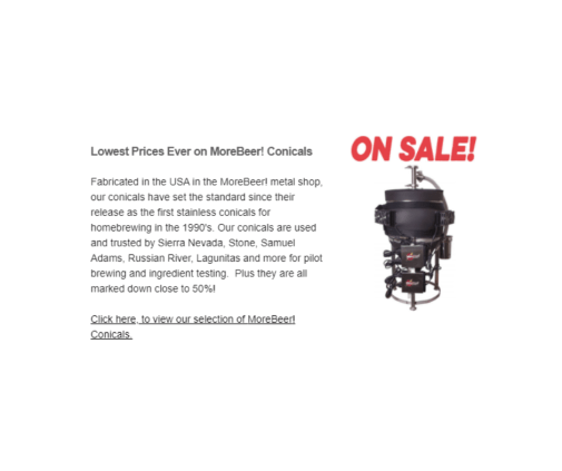 Lowest Prices Ever on MoreBeer! Conicals