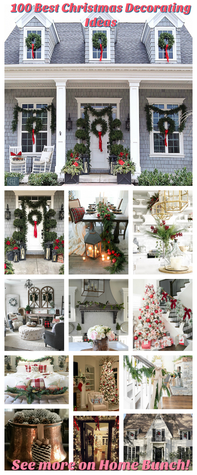 100 Best Christmas Decorating Ideas See more pictures on Home Bunch 100 Best Christmas Decorating Ideas