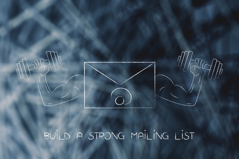 Build a Strong Mailing List in 30 Minutes