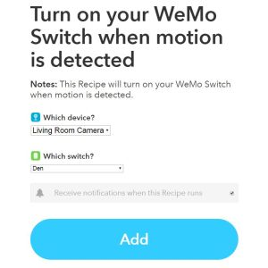 How to Automate Using IFTTT and Nest Cam or DropCam