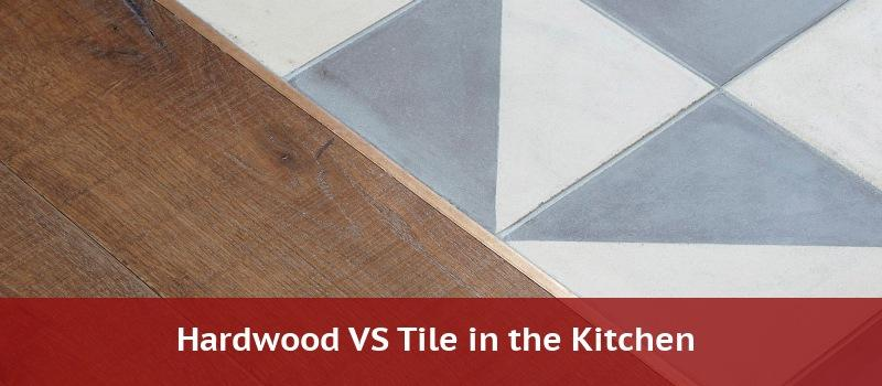 tile vs hardwood in the kitchen 2021