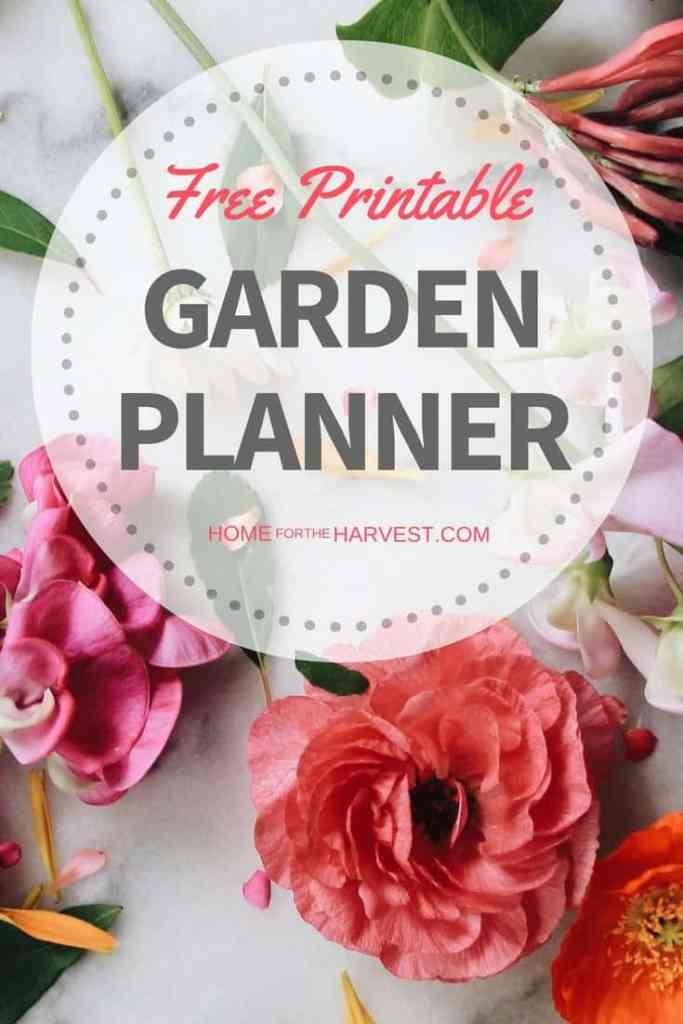 Download your free Garden Planner! This printable is the perfect way to get started gardening. | Home for the Harvest